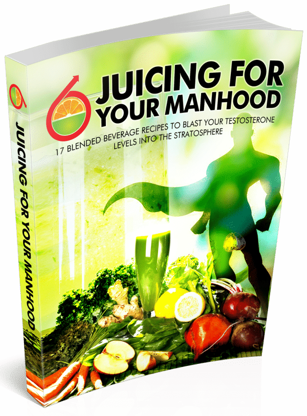 Juicing for Your Manhood