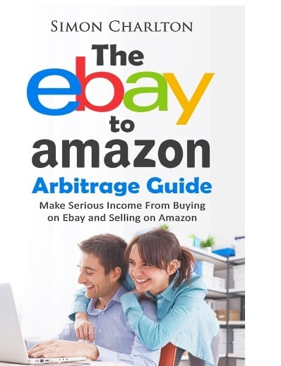 the eBay to Amazon Arbitrage Guide