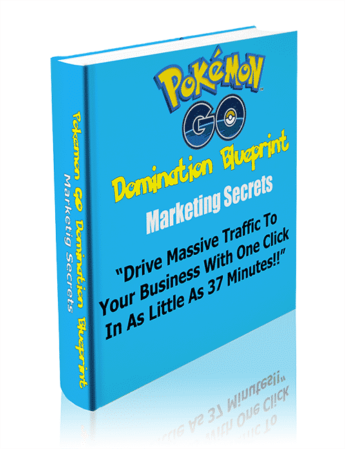 Pokemon Go Domination Blueprint