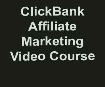 ClickBank Money Making Video Course