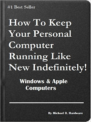 How To Keep Your Personal Computer Running Like New