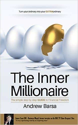 The Inner Millionaire: The simple step by step GUIDE