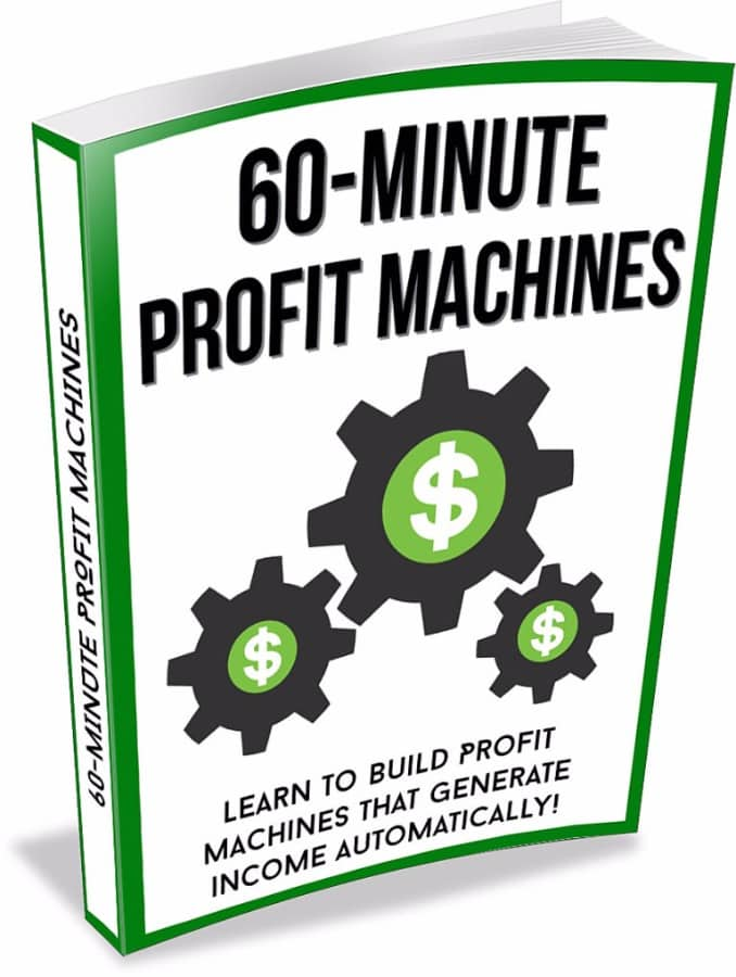 60-Minute Profit Machines