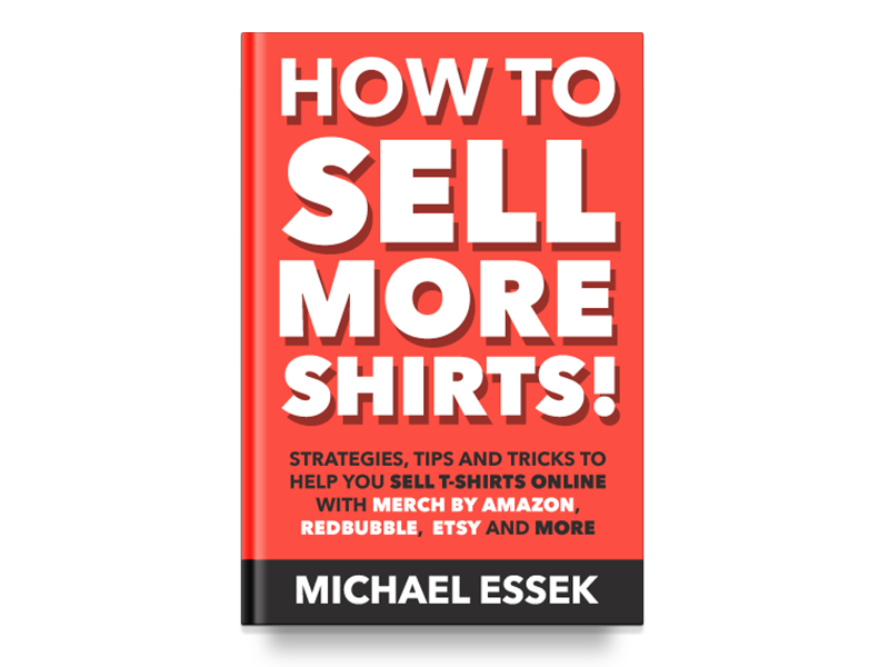 How To Sell More Shirts V1 and V2