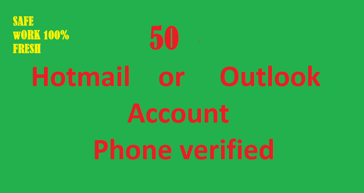 50 FRESH hotmail or outlook PVA Account