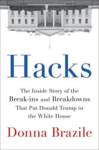 Hacks - The Inside Story of the Break-ins and Breakdown