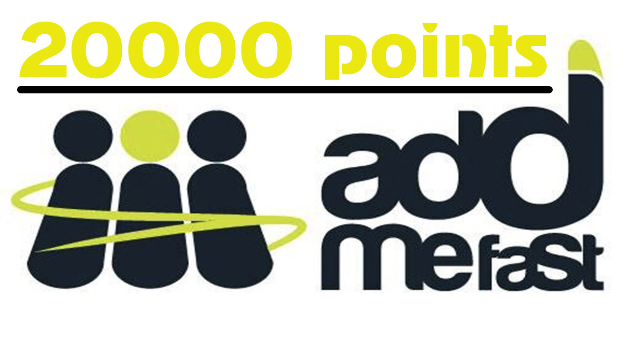 AddMeFast Account With 20000 Points
