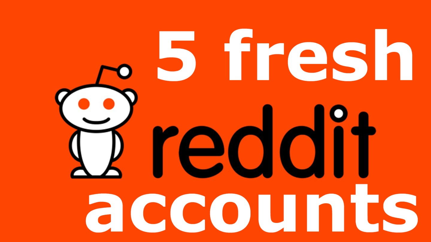 5 Reddit Accounts