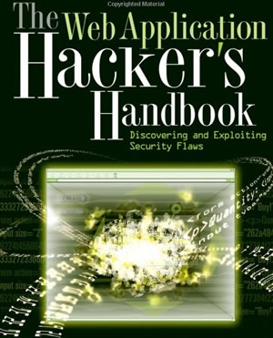 The Web Application Hackers Handbook Discovering &am...