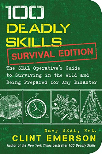 100 Deadly Skills - Survival Edition Navy Seals