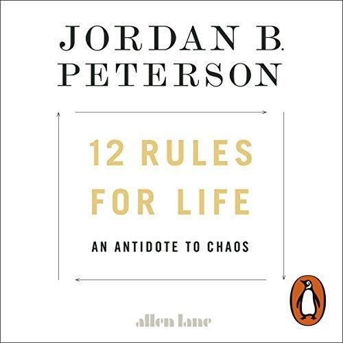 12 Rules for Life An Antidote to Chaos (AUDIOBOOK)