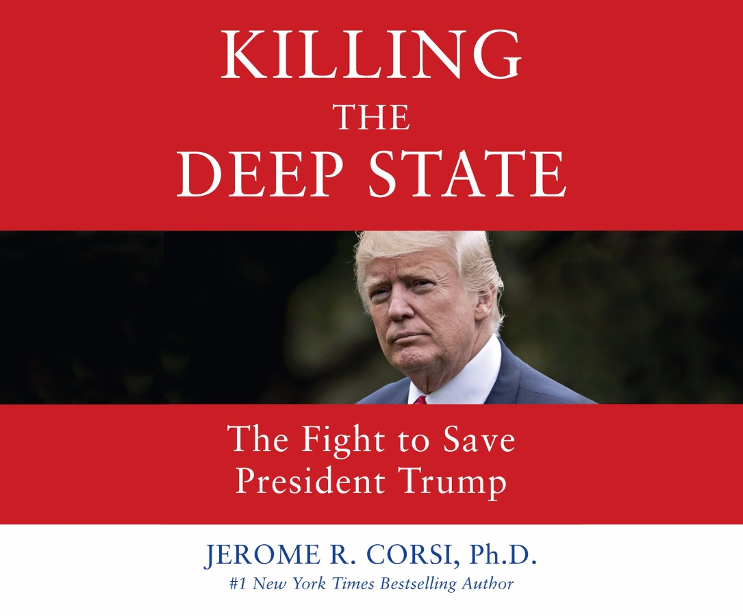 Killing the Deep State by Jerome R. Corsi (AUDIOBOOK)