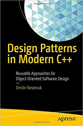 Design Patterns in Modern C++ [2018]