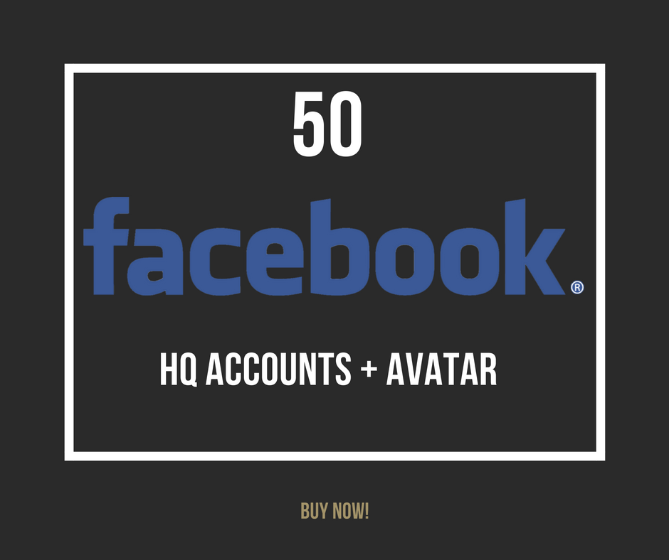 50 Facebook HQ accounts with avatar – $23