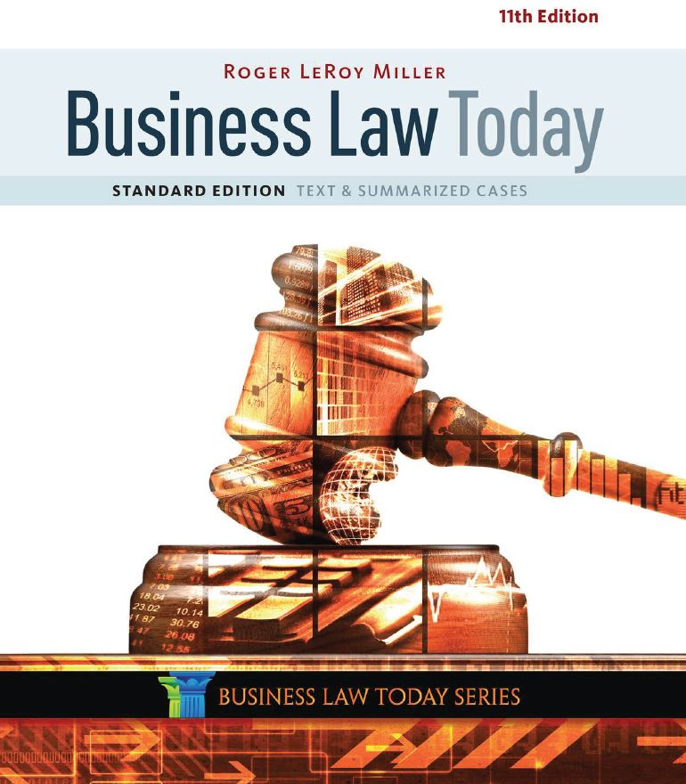 Business Law Today 11th Edition by Miller