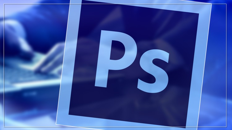 Master in Photoshop from Zero to Pro