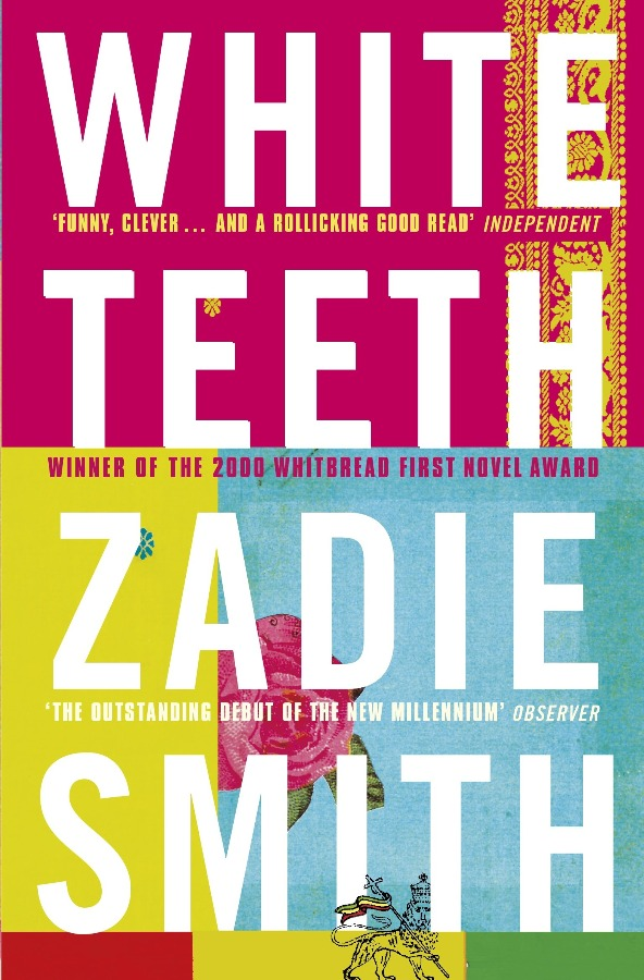 White teeth: A Novel by Zadie Smith