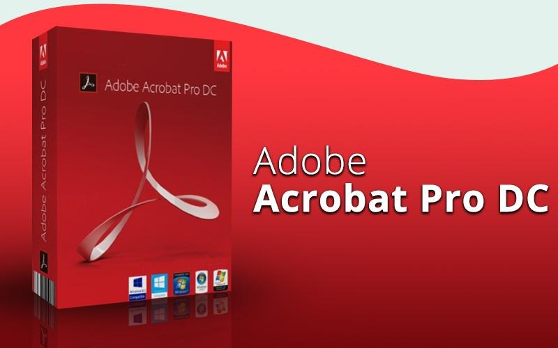Adobe Acrobat DC Pro 2019 Full Version Windows / Mac