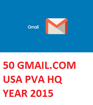 50 GMAIL.COM USA PVA HIGH QUALITY OLD ACC. - YEAR 2015