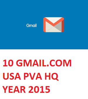 10 GMAIL.COM USA PVA HIGH QUALITY OLD ACC. - YEAR 2015
