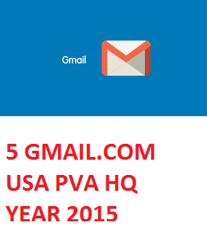 5 GMAIL.COM USA PVA HIGH QUALITY OLD ACC. - YEAR 2015