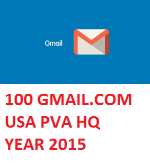 100 GMAIL.COM USA PVA HIGH QUALITY OLD ACC. - YEAR 2015