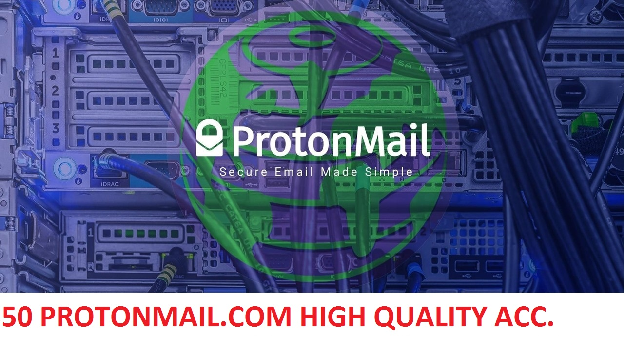 50 PROTONMAIL.COM HIGH QUALITY ENCRYPTED ACCOUNTS