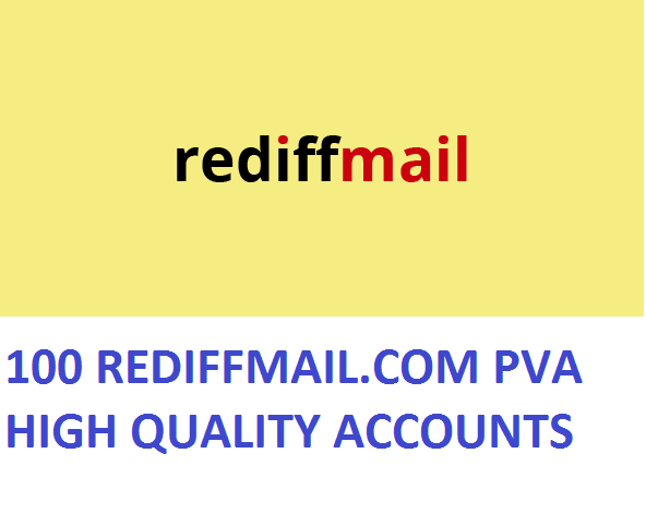 100 REDIFFMAIL.COM PVA HIGH QUALITY ACCOUNTS