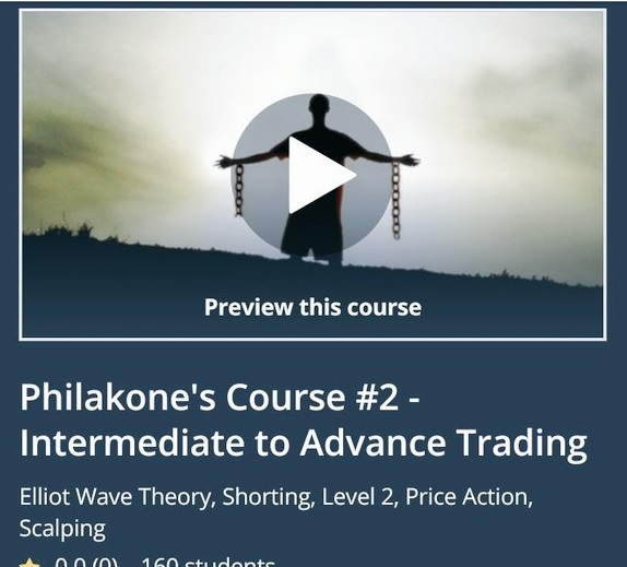 Philakone's Course #2 - Intermediate to Advance Trading