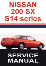 Nissan 200SX/Silvia S14 Series Workshop Repair Manual