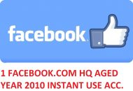 1 FACEBOOK.COM HQ AGED ACCOUNT YEAR 2010 INSTANT USE