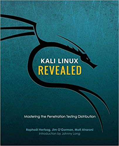 Kali Linux Revealed : Mastering the Penetration Testing