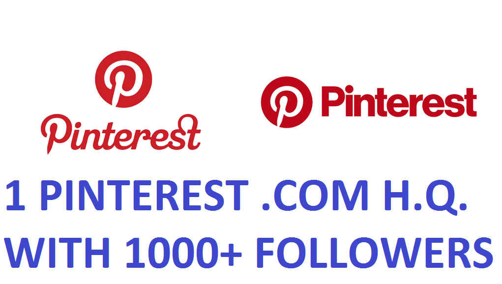 1 PINTEREST.COM HQ ACCOUNT WITH 1000+ FOLLOWERS