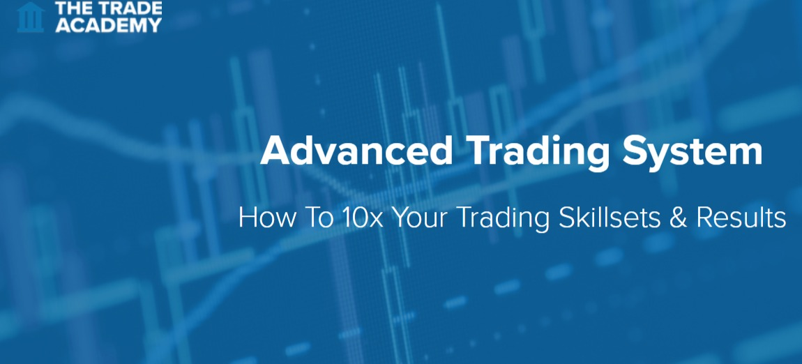 The Trade Academy:Advanced Trading Course