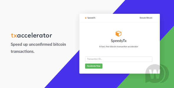 Bitcoin Transaction Accelerator