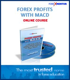 Forex mentor: FOREX PROFITS WITH MACD