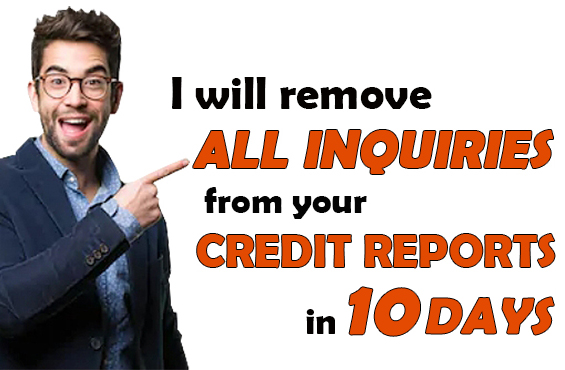 Remove All Inquiries From Credit Reports in 10 DAYS