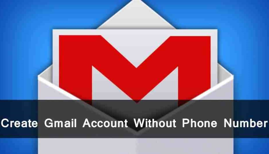 How To Create Gmail.com Without Adding Phone