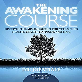 The Awakening Course | Joe Vitale
