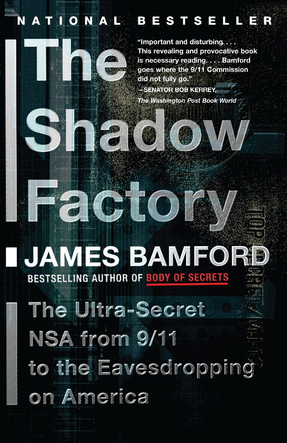 NSA - The Shadow Factory