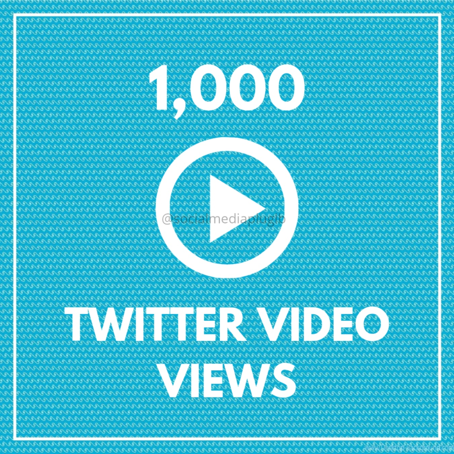 1000 Twitter Video Views (HQ)