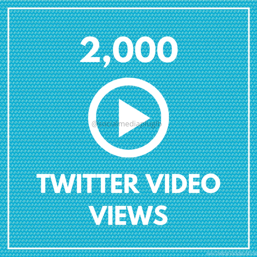 2000 Twitter Video Views (HQ)