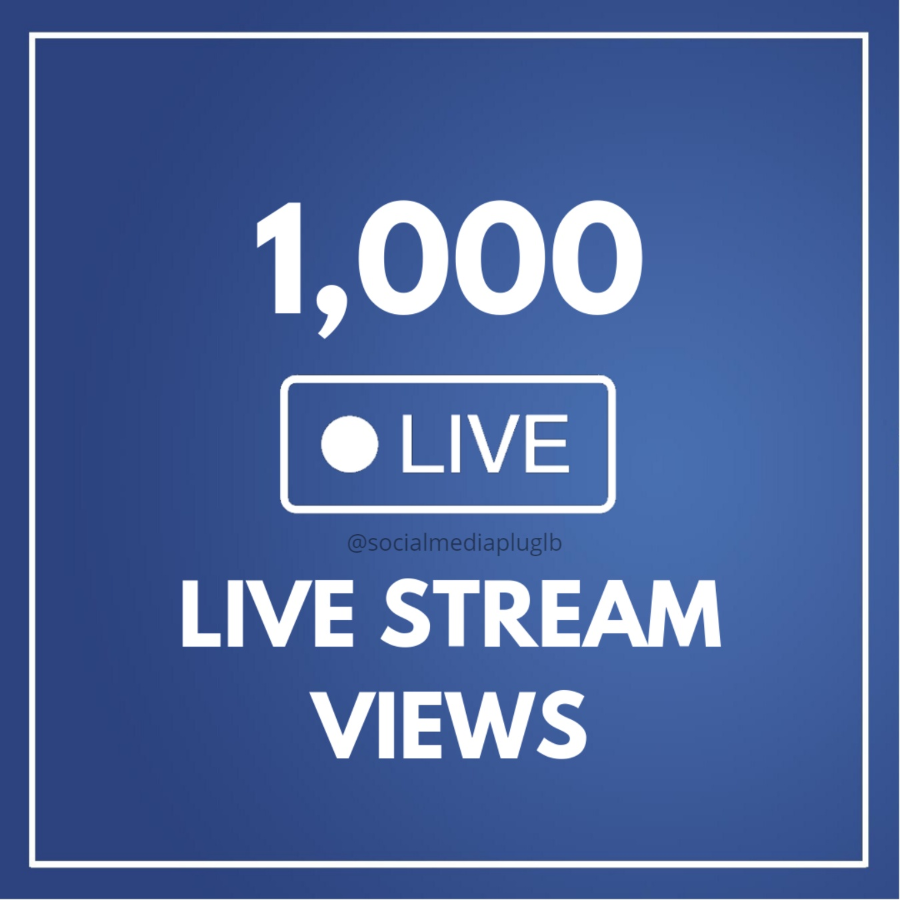 1000 Facebook Live Stream Views (Top Quality)