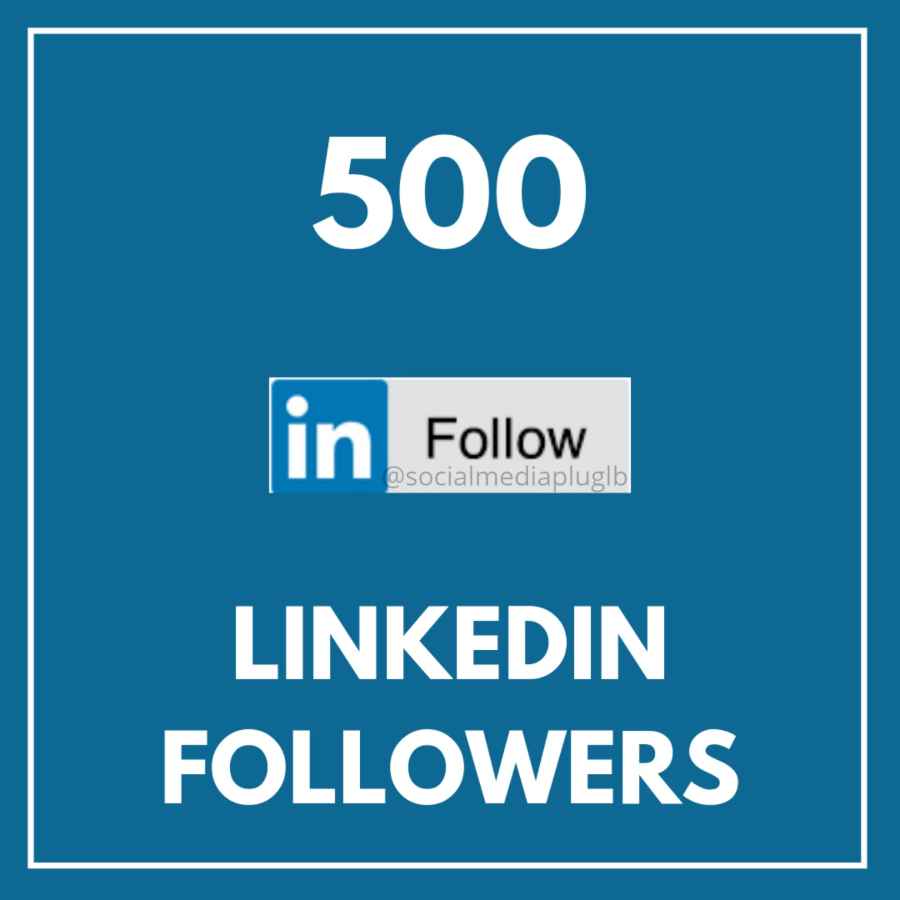 500 LinkedIn Followers (HQ & Real)