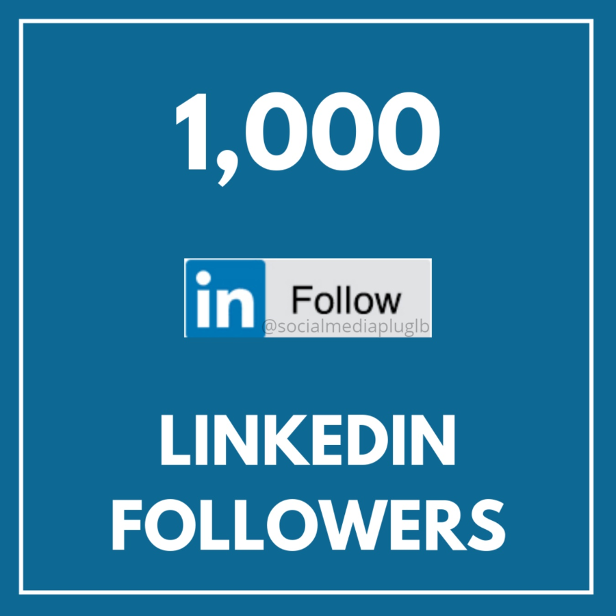 1000 LinkedIn Followers (HQ & Real)