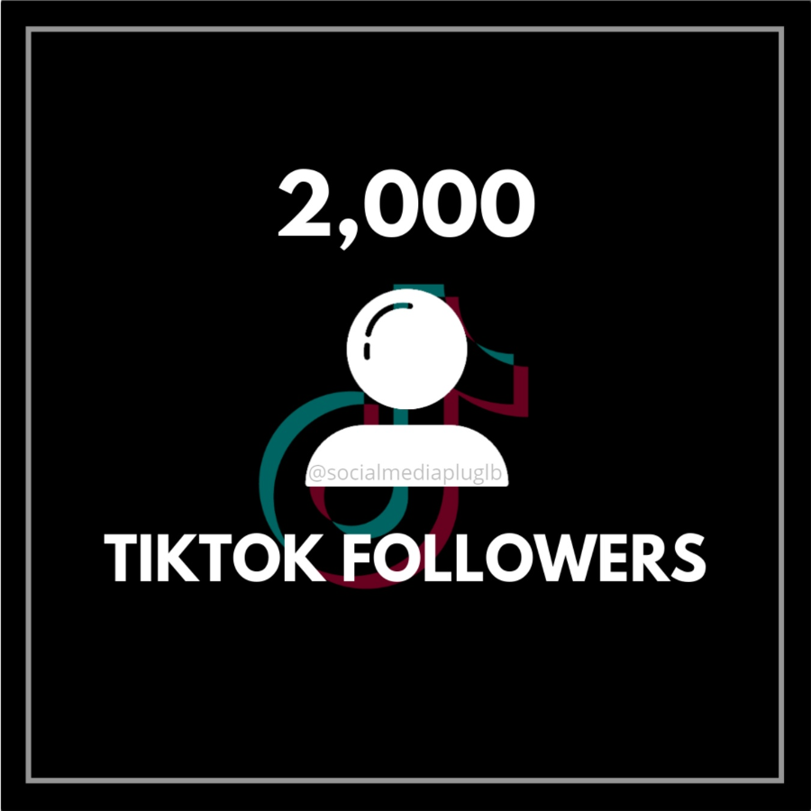 2000 TikTok Followers (HQ)