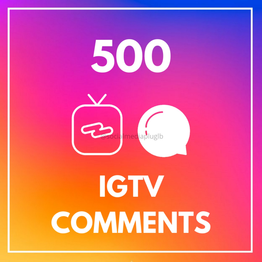500 IGTV Comments (HQ)