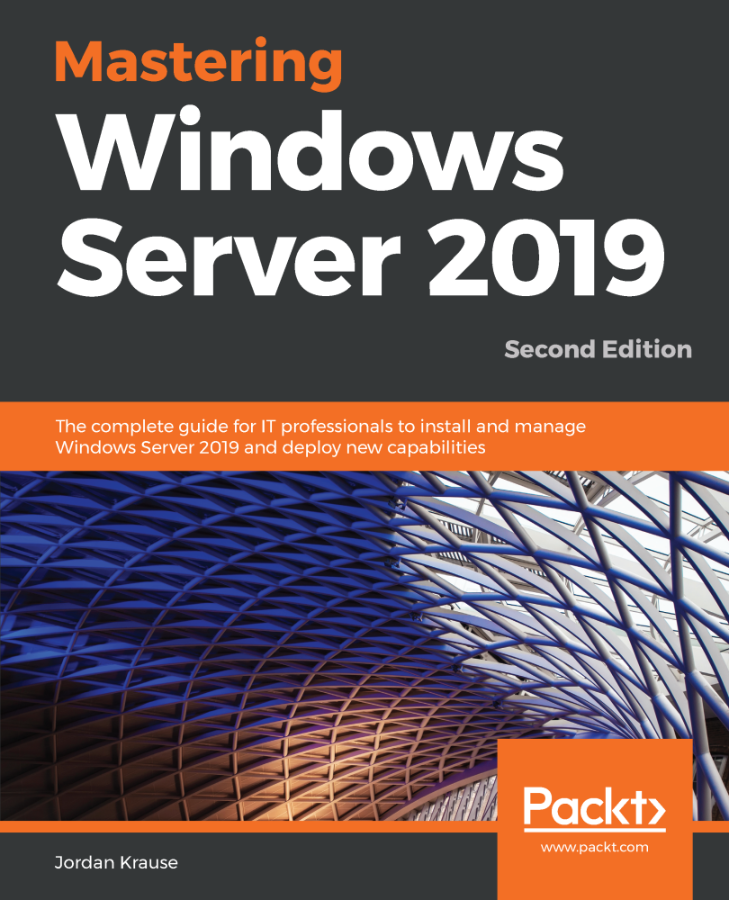 Mastering Windows Server 2019 2nd Edition