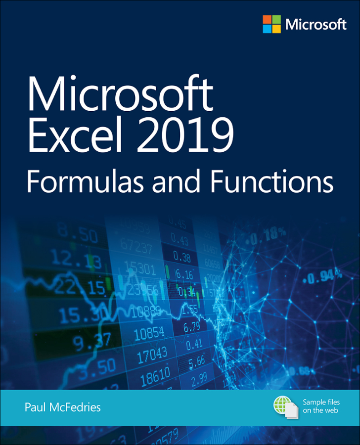 Microsoft Excel 2019 Formulas and Functions, First Edit