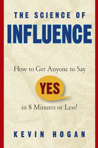 Kevin Hogan - Science of Influence